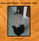 Gus and Oliver—A Family Tale