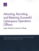 Attracting  Recruiting  and Retaining Successful Cyberspace Operations Officers
