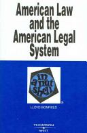 American Law And The American Legal System In A Nutshell