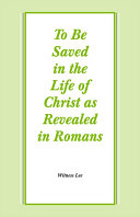 To Be Saved in the Life of Christ as Revealed in Romans [Pdf/ePub] eBook