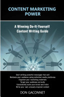 Content Marketing Power A Winning Do-It-Yourself Content Writing Guide
