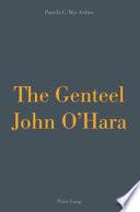 The Genteel John O Hara Book