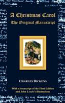 A Christmas Carol The Original Manuscript With Original Illustrations