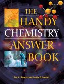 The Handy Chemistry Answer Book