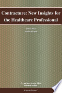 Contracture  New Insights for the Healthcare Professional  2012 Edition Book