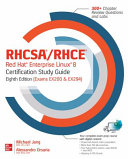 RHCSA RHCE Red Hat Enterprise Linux 8 Certification Study Guide  8th Edition  Exams EX200   EX294