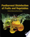 Postharvest Disinfection of Fruits and Vegetables Book