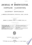 The Journal of Horticulture  Cottage Gardener  and Home Farmer Book