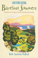 Country Living Barefoot Summers: Reflections on Home, ...