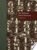 The Arthurian Name Dictionary Book