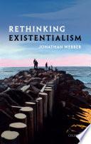 Rethinking Existentialism Book PDF