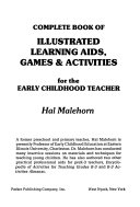 Complete Book of Illustrated Learning Aids  Games   Activities for the Early Childhood Teacher