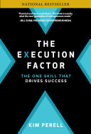The Execution Factor: The One Skill that Drives Success Pdf/ePub eBook