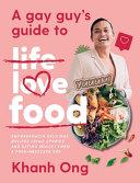 A Gay Guy's Guide to Life Love Food Pdf/ePub eBook