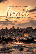 Defeat  Trauma  Lesson  Israel Between Life and Extinction