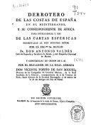 Derrotero de las costas de España en el Mediterráneo, y su correspondiente de África para inteligencia y uso de las cartas esféricas...