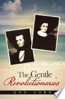 The Gentle Revolutionaries