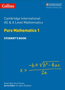 AS and A Level Mathematics Pure Mathematics 1