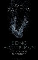 Being Posthuman