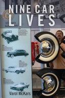 Nine Car Lives