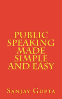 Public Speaking Made Simple and Easy