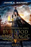By Blood and Magic Pdf/ePub eBook