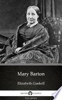Mary Barton by Elizabeth Gaskell - Delphi Classics (Illustrated) Pdf/ePub eBook