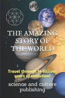 The Amazing Story of the World