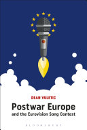 Postwar Europe and the Eurovision Song Contest Pdf/ePub eBook