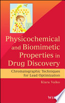Physicochemical And Biomimetic Properties In Drug Discovery Book PDF