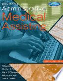 """""""Delmar's Administrative Medical Assisting"""" by Wilburta Q. Lindh, Marilyn Pooler, Carol D. Tamparo, Barbara M. Dahl, Julie Morris"""