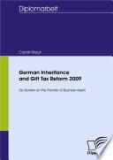 German Inheritance And Gift Tax Reform 2009