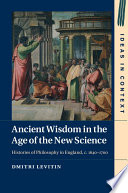 Read Online Ancient Wisdom in the Age of the New Science For Free