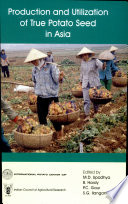 Production And Utilization Of True Potato Seed In Asia