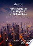 Arthashastra Or The Playbook Of Material Gain