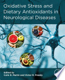 Oxidative Stress and Dietary Antioxidants in Neurological Diseases