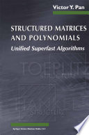 Structured Matrices and Polynomials