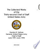 The Collected Works of the Thirty-second Chief of Staff, United States Army
