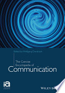 The Concise Encyclopedia of Communication