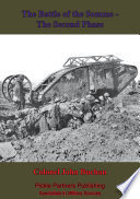 The Battle Of The Somme    The Second Phase   Illustrated Edition