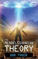 The Mendelssohnian Theory