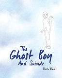 The Ghost Boy And Suicide