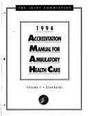 1994 Accreditation Manual for Ambulatory Health Care Book