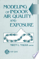 Modeling of Indoor Air Quality and Exposure