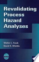Revalidating Process Hazard Analyses