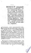 Berigt aangaande de colonie van Essequebo ... Zoo ten opsigt van desselfs Bevolkinge als verderen aanwasch, en voornamentlyk, nopens het Regt, 'tgeen ... de ... Staten van Zeeland, voor derselver ingesetenen, mitsgaders de Westindische Kamer Zeeland, ... competeert. [With an Appendix of documents.]