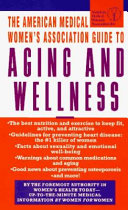 Guide to Aging and Wellness Book