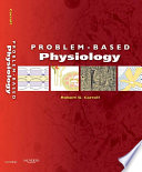"""Problem-Based Physiology E-Book"" by Robert G. Carroll"