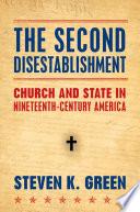 The Second Disestablishment