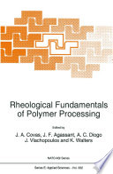 Rheological Fundamentals of Polymer Processing Book